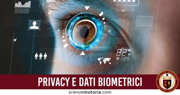 privacy e dati biometrici